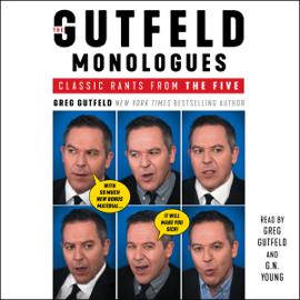 The Gutfeld Monologues (Unabridged) audiobook