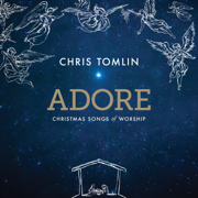 Adore: Christmas Songs of Worship (Live) - Chris Tomlin - Chris Tomlin