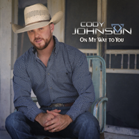 Album On My Way to You - Cody Johnson