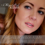 Personal Attention Asmr (Most Viewed 2017) - WhispersRed ASMR - WhispersRed ASMR
