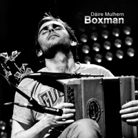 Boxman by Daire Mulhern on Apple Music