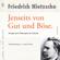 Friedrich Nietzsche & Axel Grube - Jenseits von Gut und Böse. Vorspiel einer Philosophie der Zukunft