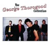 The George Thorogood Collection, George Thorogood & The Destroyers