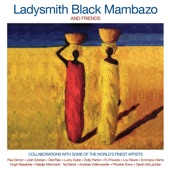 Ladysmith Black Mambazo - People Get Ready (feat. Phoebe Snow)