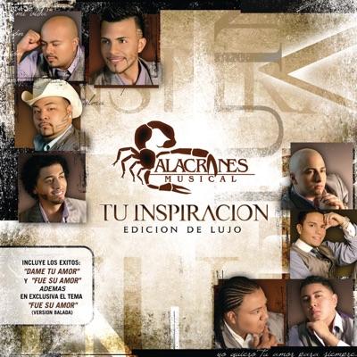 Tu Inspiración - Alacranes Musical