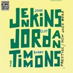Cliff Jordan, John Jenkins & Bobby Timmons - Cliff's Edge