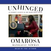 Unhinged: An Insider's Account of the Trump White House (Unabridged) AudioBook Download