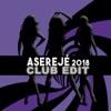 Aserejé (2018 Club Edit) - Single