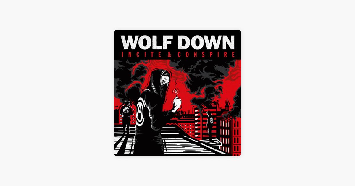 Wolf Downの「Incite - Single」...