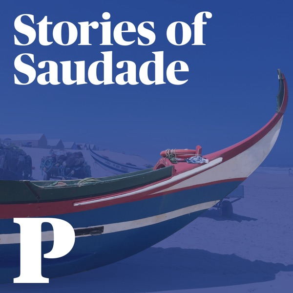 Stories of Saudade