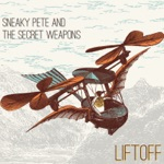 Sneaky Pete and the Secret Weapons - Party Moon