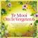 Various Artists - Te Mooi Om Te Vergeten Vol. 6