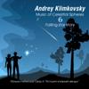 Music of Celestial Spheres, Pt. 6 (Falling Star Story) - Andrey Klimkovsky