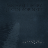 What The Hell (Instrumental Piano Version)-Michael Henry & Justin Robinett