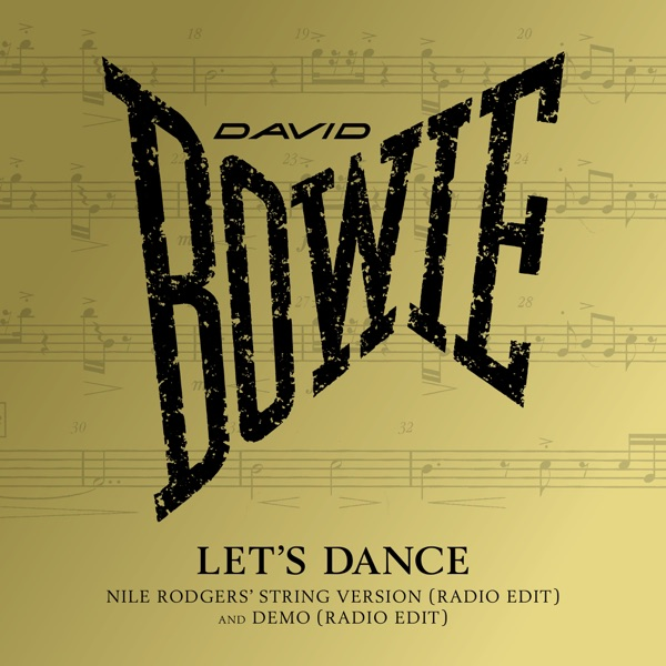 Let's Dance (Nile Rodgers' String Version) [Radio Edit] - Single