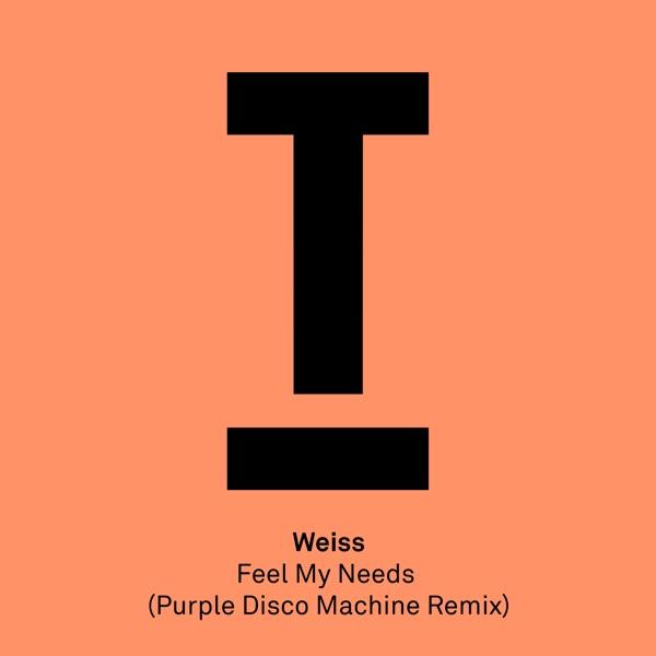 Weiss - Feel My Needs (Turn Around)