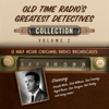 Black Eye Entertainment - Old Time Radio's Greatest Detectives, Collection 2 (Original Recording)  artwork