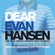 Benj Pasek & Justin Paul, Ben Platt, Laura Dreyfuss & Will Roland - Dear Evan Hansen (Original Broadway Cast Recording) [Deluxe Album]