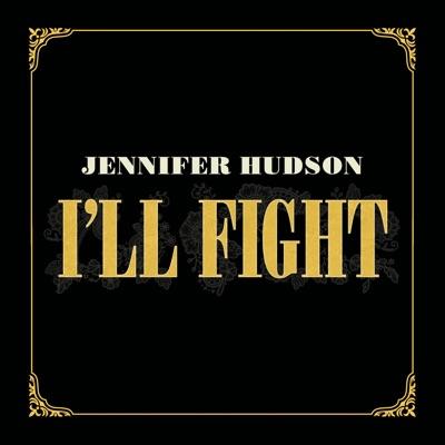 I'll Fight - Single - Jennifer Hudson