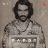 Daddy (Original Motion Picture Soundtrack) - Single