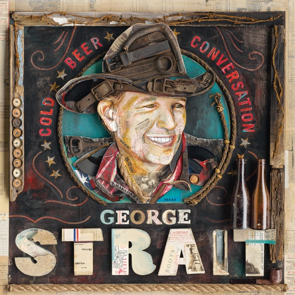 George Strait - Cold Beer Conversation album wiki, reviews