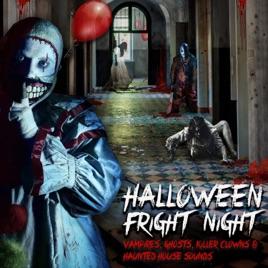 Halloween Fright Night: Vampires, Ghosts, Killer Clowns & Haunted ...