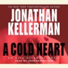 A Cold Heart: An Alex Delaware Novel (Unabridged) AudioBook Download
