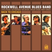 Rockwell Avenue Blues Band - Back to Chicago