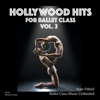 Nate Fifield - Hollywood Hits for Ballet Class, Vol. 2 artwork