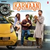 Karwaan (Original Motion Picture Soundtrack)
