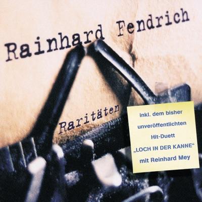 Rainhard Fendrich: Raritäten - Rainhard Fendrich