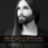 From Vienna with Love - Conchita Wurst & Wiener Symphoniker