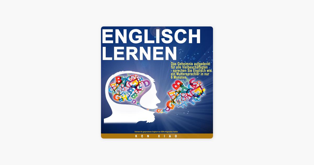 Englisch Lernen: Das Geheimnis aufgedeckt für alle