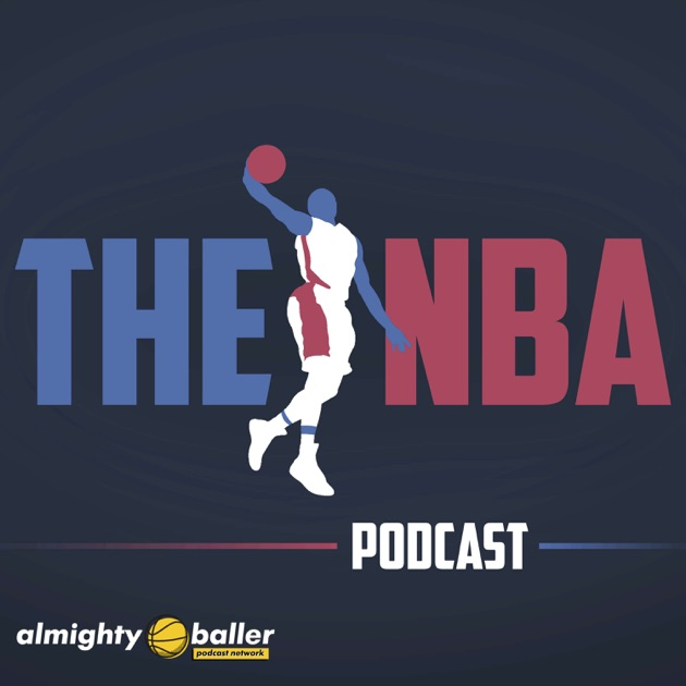 The NBA Podcast by Almighty Baller Podcast Network on Apple Podcasts