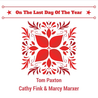 On the Last Day of the Year - Single - Tom Paxton