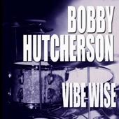 Bobby Hutcherson - In Walked Bud