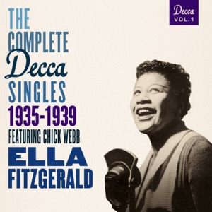 The Complete Decca Singles Vol. 1: 1935-1939 (feat. Chick Webb)