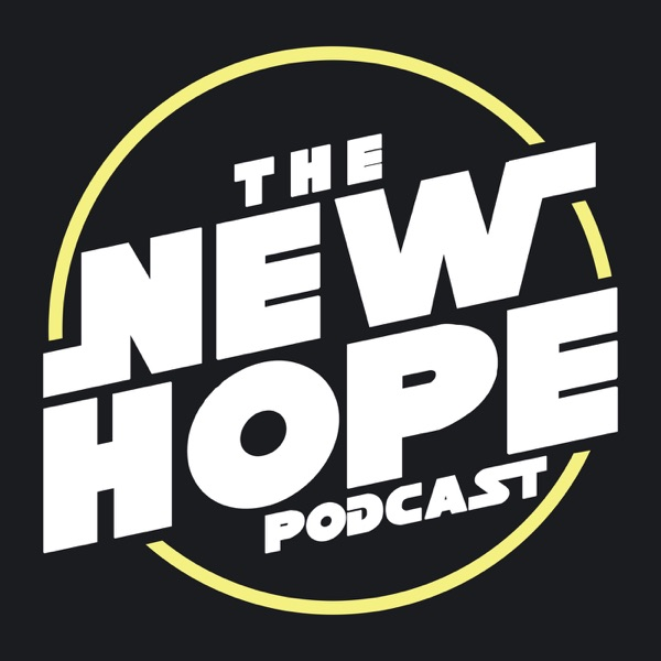 The New Hope Podcast