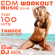 Workout Trance & Workout Electronica - EDM Workout Music 2018 Top 100 Hits Trance Dubstep 8 Hr DJ Mix