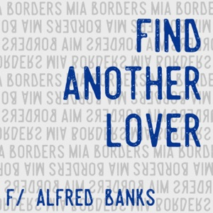 Find Another Lover (feat. Alfred Banks) - Single Mp3 Download