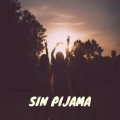 Sin Pijama