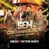 Sem Contraindicação (feat. Bruno & Marrone) (Ao Vivo) - Single