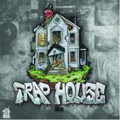 Trap House 2018