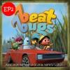 Beat Bugs Vol 2 Music from the Netflix Original Series Season 1 EP