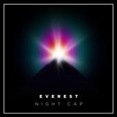 Night Cap - Everest
