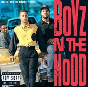 Boyz 'n' the Hood (Music from the Motion Picture)