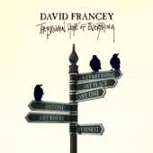 David Francey - Blue Sorrow and Then Some