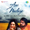 Aao Nachiye Single