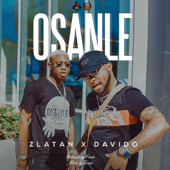 Osanle (feat. Davido) - Zlatan