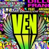 Ven (feat. Arcángel & Quimico Ultramega) - Single, Dillon Francis